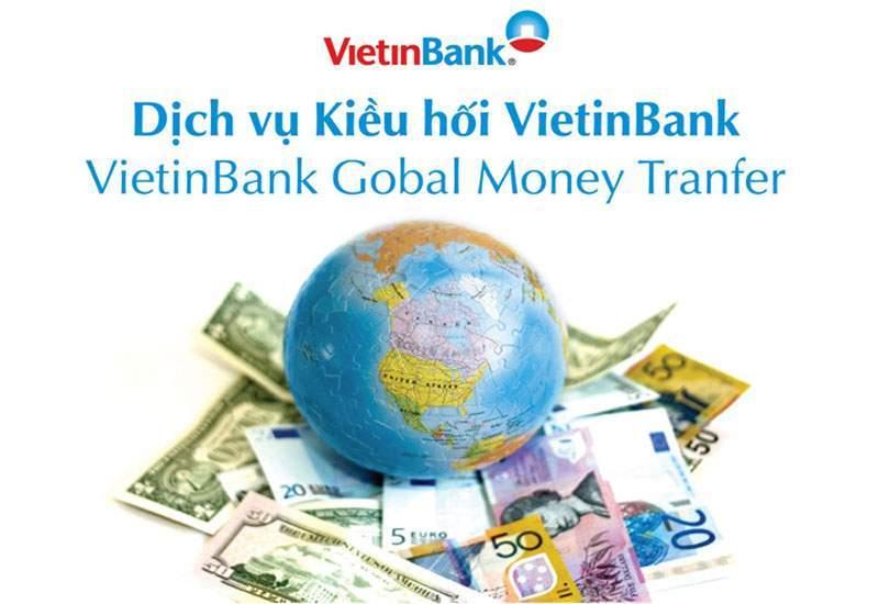Dịch vụ chuyển tiền kiều hối của ngân hàng VietinBank