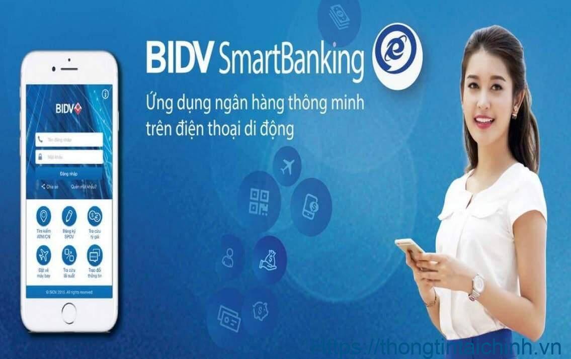 Bạn biết gì về ứng dụng BIDV Smart Banking của ngân hàng BIDV?